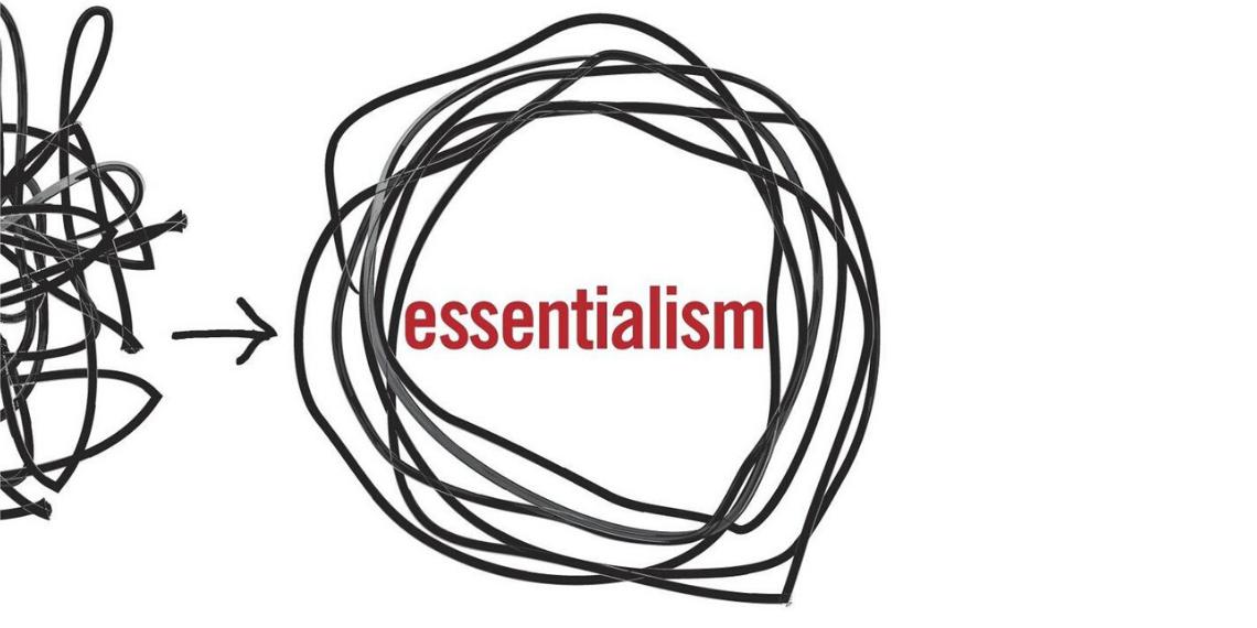 Essentialism نمط الحياة الجوهرية